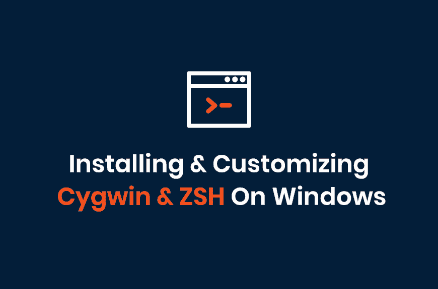 A Beginner's Guide To Installing And Customizing Cygwin On